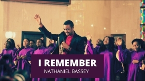 Nathaniel Bassey - I Remember (Video)