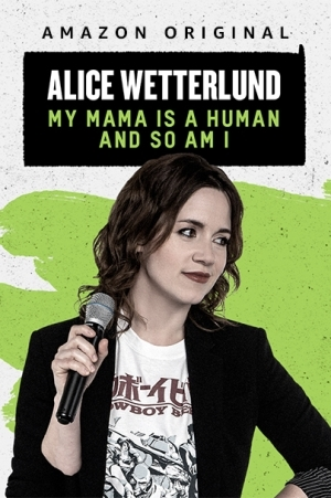 Alice Wetterlund My Mama Is A Human And So Am I (2019)