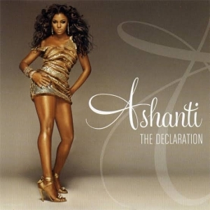 Ashanti - The Declaration (Album)