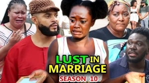 Lust In Marriage Season 10