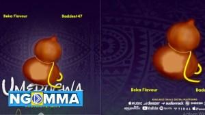 Beka Flavour Ft. Baddest 47 – Umerogwa