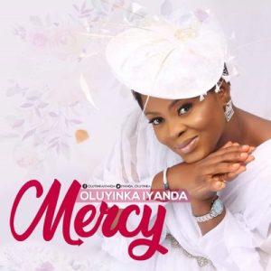 Oluyinka Iyanda – Mercy