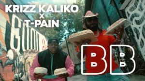 Krizz Kaliko x T-Pain - BB (Video)