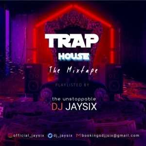DJ Jaysix – Latest American Trap House Mixtape
