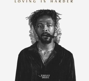 Johnny Drille - Loving Is Harder