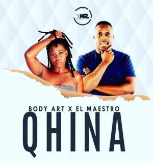 Body Art & El Maestro – Qhina