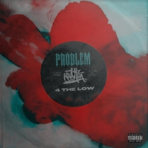 Problem Ft. Wiz Khalifa – 4 The Low