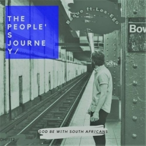 Roque – The People's Journey ft. Les-ego