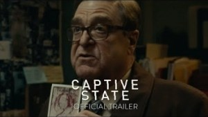 Captive State (2019) [HDCam] (Official Trailer)