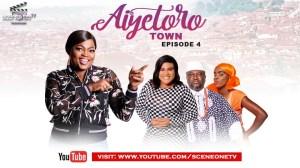 Aiyetoro Town E04 - HOME COMING 2