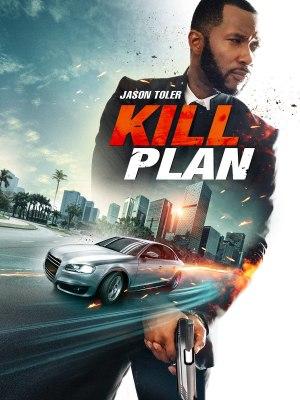Kill Plan (2021)