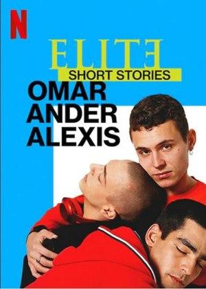 Elite Short Stories Omar Ander Alexis S01E03