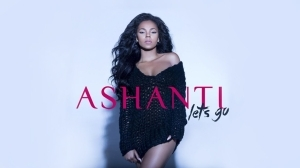 Ashanti - Lets Go