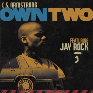 C.S. Armstrong Ft. Jay Rock – Own Two