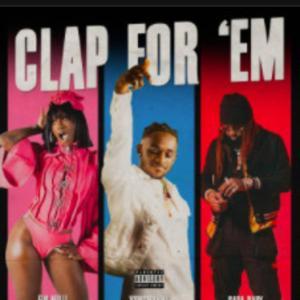 YungManny Ft. Flo Milli & Sada Baby – Clap For Em'