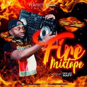 Dj Maff – Fire Mixtape