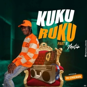 DJ Chicken – Kuku Ruku Part II Mixtape