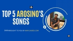 Checkout Fast-Rising star, Arosino with great visuals and his Top 5 Songs