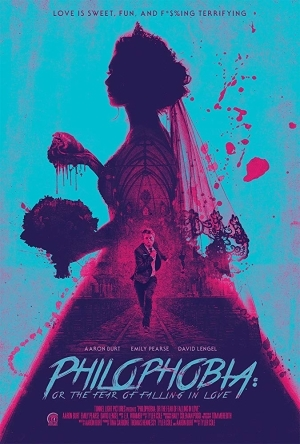 Philophobia: or the Fear of Falling in Love (2019) [Movie]