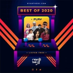 Ryan the DJ – Best of 2020 Mix