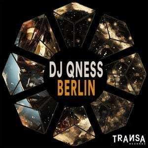 DJ Qness – Berlin (Original Mix)