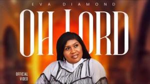 Eva Diamond – Oh Lord (Video)