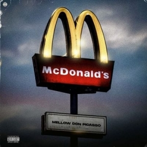 Mellow Don Picasso – McDonalds