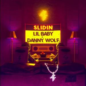 Lil Baby ft. Danny Wolf – Slidin