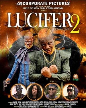 Lucifer 2 (2020) (Yoruba Movie)