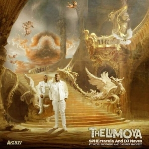 SPHEctacula & DJ Naves – Thelumoya Ft. Jaziel Brothers, Cassper Nyovest