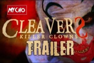 Cleavers: Killer Clowns (2019) (Official Trailer)