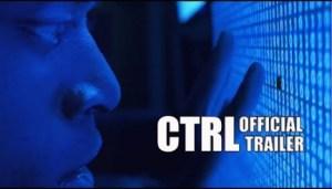 CTRL (2018) (Official Trailer)