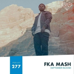 Fka Mash – House Music With Love 277 Mix