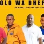 Salmawa x Le-Mo x Mr Des & Ernipro Empire – Mjolo Wa Dhefa
