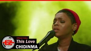 Chidinma – This Love (Video)