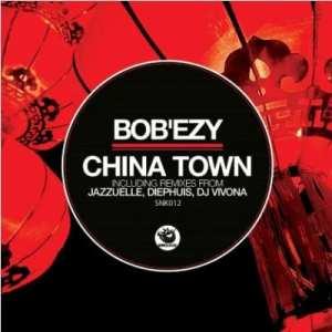 Bob'ezy – China Town (Jazzuelle Darker Remix)