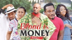 BLOOD IS MONEY 6  (Old Nollywood Movie)