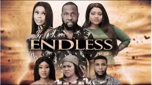 Endless (2021 Nollywood Movie)