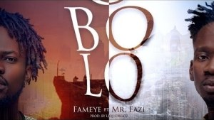 Fameye – Obolo ft. Mr. Eazi (Prod. by Liquidbeatz)