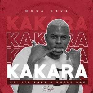 Musa Keys – Kakara ft Itu Ears & Uncle Bae (Video)
