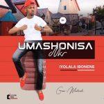 Mashonisa – Abashiswe Abafana