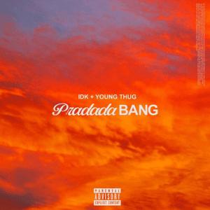 IDK & Young Thug – PradadaBang (Instrumental)