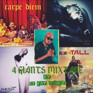 DJ Kay Yankz – 4 Giants Mix