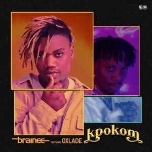 Brainee – Kpokom ft. Oxlade