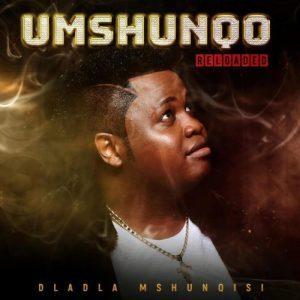 Dladla Mshunqisi – Ekuqaleni ft. Beast Rsa, King Ice, Worst Behaviour & DJ Tira