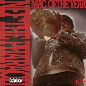 Nef The Pharaoh – Mac Of The Year