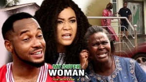 My Super Woman (Old Nollywood Movie)
