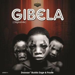 Snaxxzo, Budda Sage & Froote – Gibela (Original Mix)