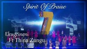 Spirit Of Praise ft. Thinah Zungu - Ekugcineni