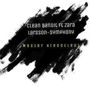 Master A – Symphony (Bootleg)